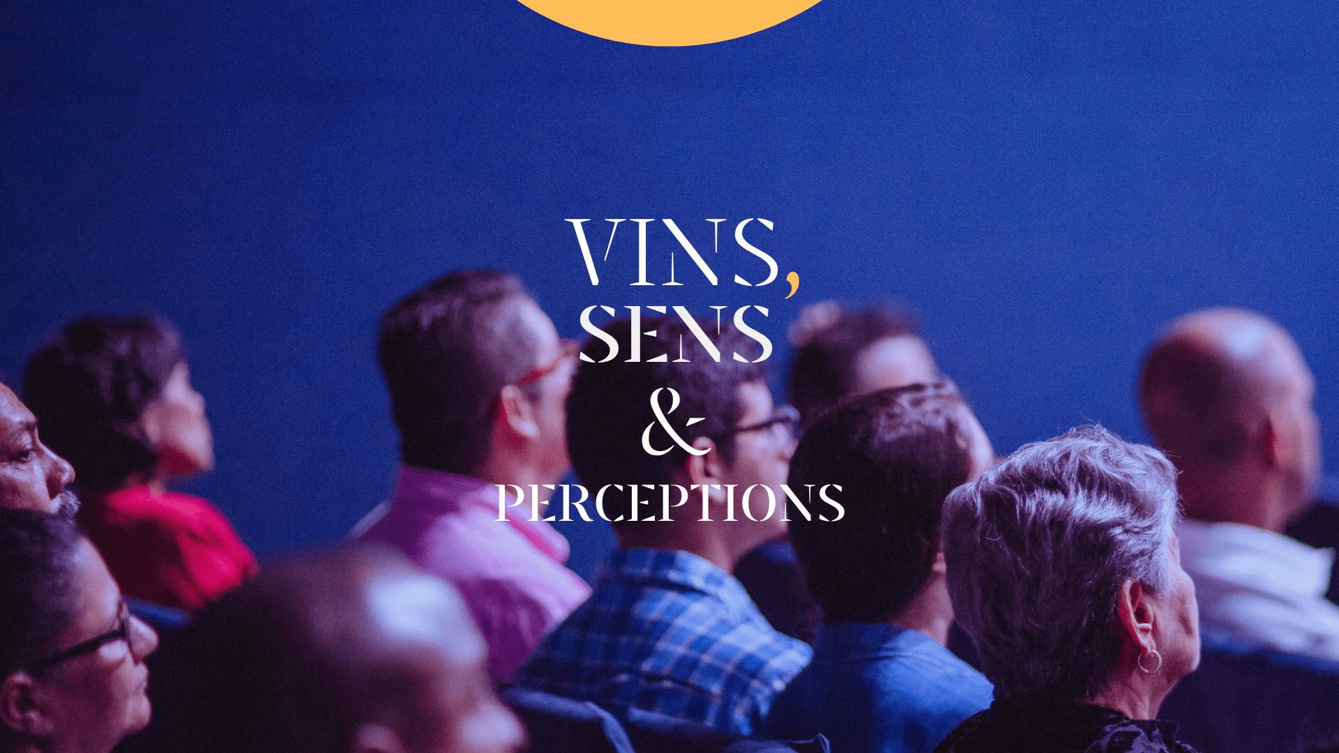 Vins, Sens & Perceptions - Chateau d'Arche